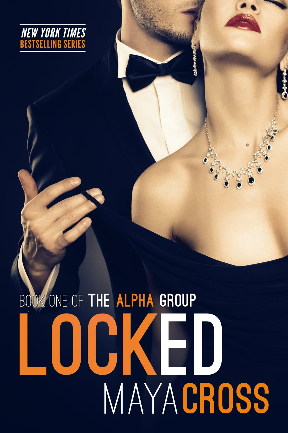 Locked - The Alpha Group book 1