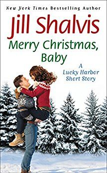 Merry Christmas, Baby: A Lucky Harbor short story